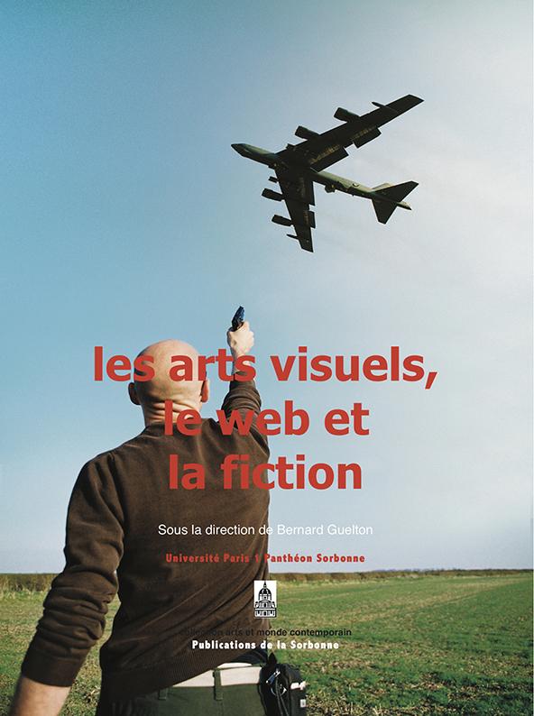 Colloque «Les arts visuels, le web et la fiction»